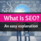 What Is SEO? Search Engine Optimization Explanation & Key Success Factors
