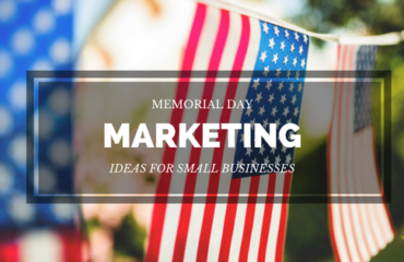 Memorial Day marketing ideas for small businesses