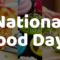 2018 National Food Days Holidays Complete List