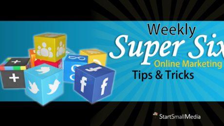 Super Six Tips for Online Marketing
