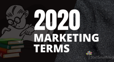 2020 Marketing terms terminology start small media local Milwaukee marketing company near me
